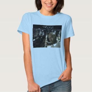 Camisetas de la mujer de la verdad camisas