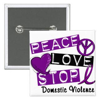 Camisetas de la violencia en el hogar de la PARADA Pin Cuadrado