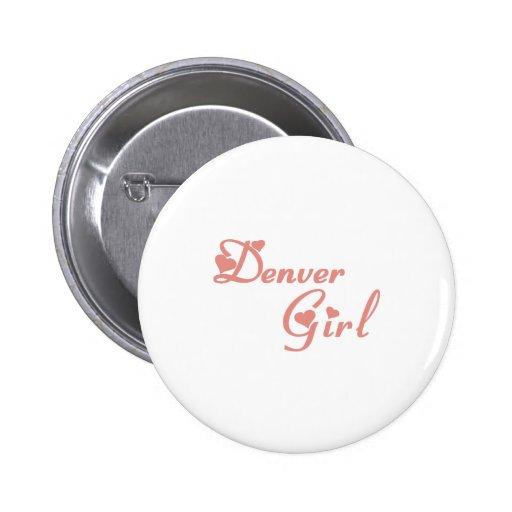 Camisetas del chica de Denver Pin Redondo 5 Cm