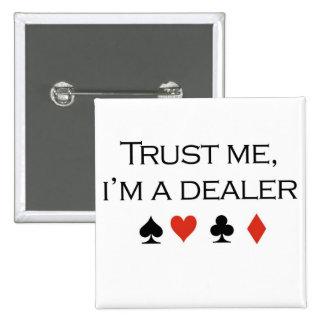 """Camisetas del póker: """"Confíeme en, yo son un distr Pin"""