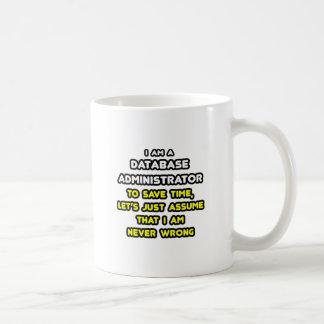 Camisetas divertidas del administrador de base de taza básica blanca