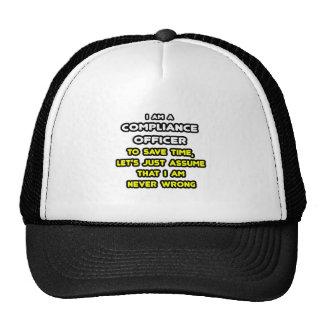 Camisetas divertidas del oficial de la conformidad gorras