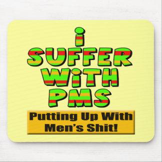 Camisetas divertidas y regalos de PMS para ella Alfombrillas De Ratón