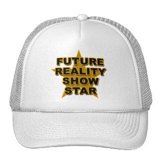 Camisetas futuras de la estrella del reality show, gorra