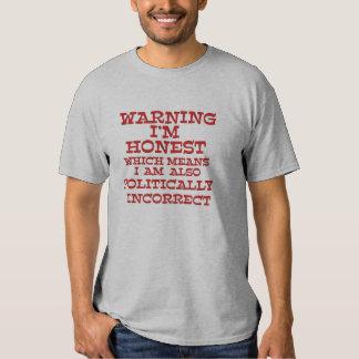 Camisetas político incorrecto pero honesto playeras