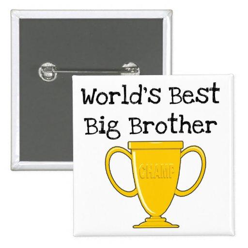 Camisetas y regalos de hermano mayor del campeón pin cuadrada 5 cm