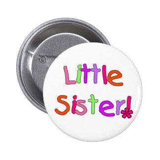 Camisetas y regalos de la pequeña hermana pin redondo de 2 pulgadas