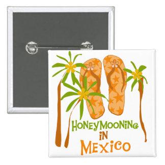 Camisetas y regalos de México de la luna de miel Pin Cuadrado