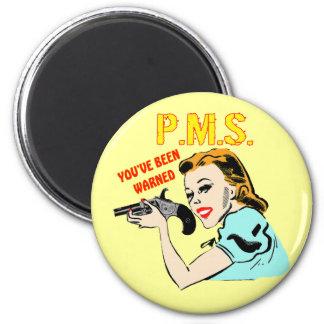 Camisetas y regalos de PMS para ella Imán Redondo 5 Cm