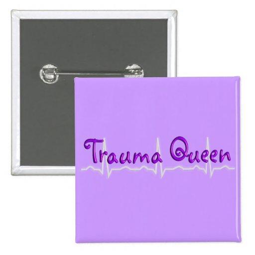 Camisetas y regalos de Queen del trauma de la enfe Pin Cuadrado