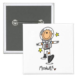 Camisetas y regalos del Moonwalk del astronauta Pin Cuadrado