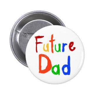 Camisetas y regalos futuros del papá del texto del pin redondo de 2 pulgadas