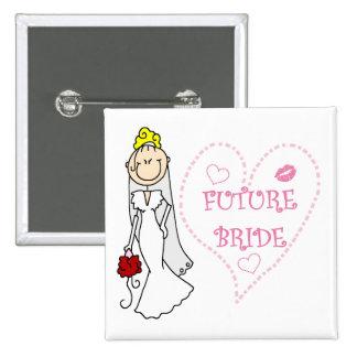 Camisetas y regalos futuros rubios de la novia pin cuadrada 5 cm