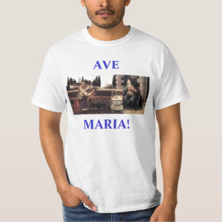 Camisia de AVE MARIA! T-Shirt