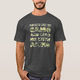 Camo and Ammo Funny Hunting Tshirt blk
