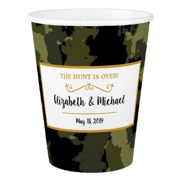 Camo Wedding - The Hunt is Over Paper Cup