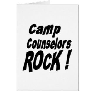 Camp Counselors Rock! Greeting Card