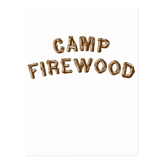 Camp Firewood Postcard