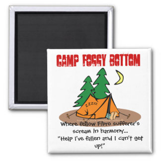 Camp Foggy Bottom - A Fibromyalgia fun camp! Magnet
