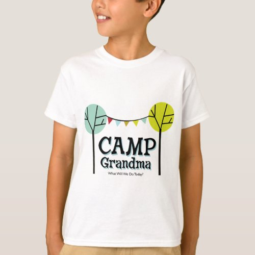 Camp Grandma Penants T_Shirt