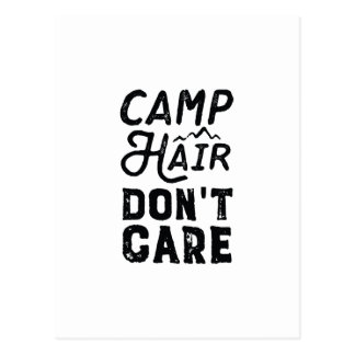 Camp Hair Don't Care Postcard