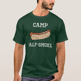 Camp Half-Smoke (white text) T-Shirt