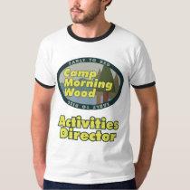 Camp Morning Wood 2 T-Shirt