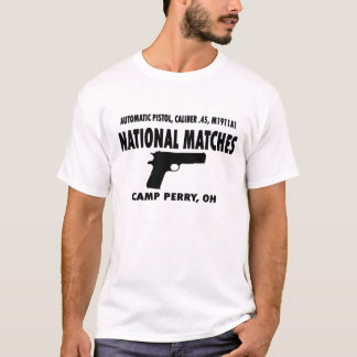 Camp Perry National Matches M1911A1 T-Shirt