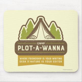 Camp Plot-A-Wanna Mouse Pad