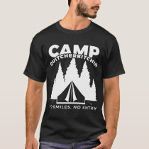 Camp Quitcherbitchin Gift | Funny Family Camping T-Shirt