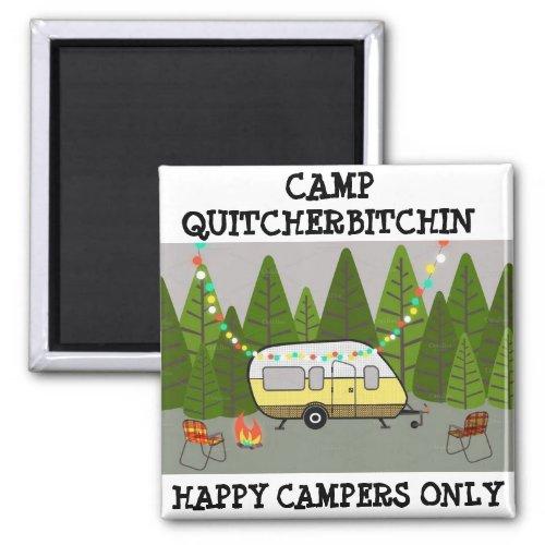 CAMP QUITCHERBITCHIN Magnet