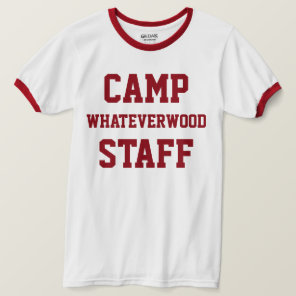 Camp Whateverwood Staff T-Shirt