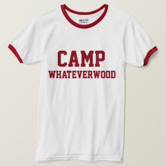 Camp Whateverwood T-Shirt