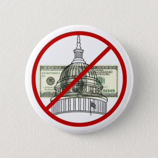 Campaign Finance-Get Money Out Of Politics Button