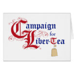 Campaign for Liber-Tea Greeting Card