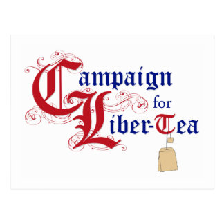 Campaign for Liber-Tea Postcard