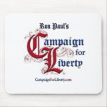 Campaign For Liberty Mouse Pad RON PAUL