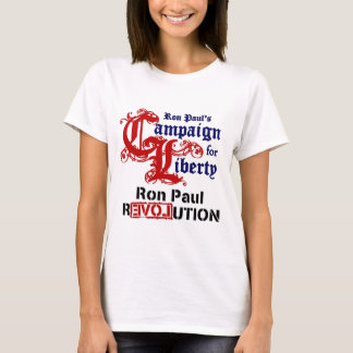 Campaign For Liberty Ron Paul T-Shirt