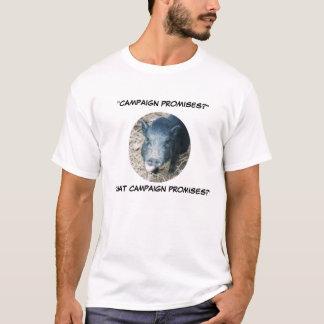 Campaign promises T-Shirt