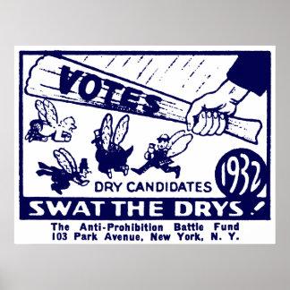 Campaña 1932 de la Anti-Prohibición Posters