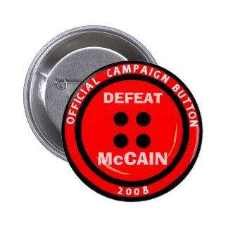 """Campaña Anti-McCain """"botón """" Pin Redondo De 2 Pulgadas"""