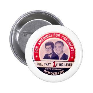Campaña de Kennedy y de Johnson Pin Redondo De 2 Pulgadas