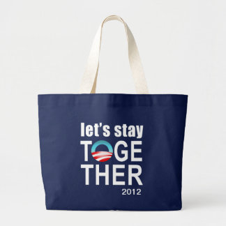 Campaña de Obama 2012 - permanezcamos junto el tot Bolsa Tela Grande