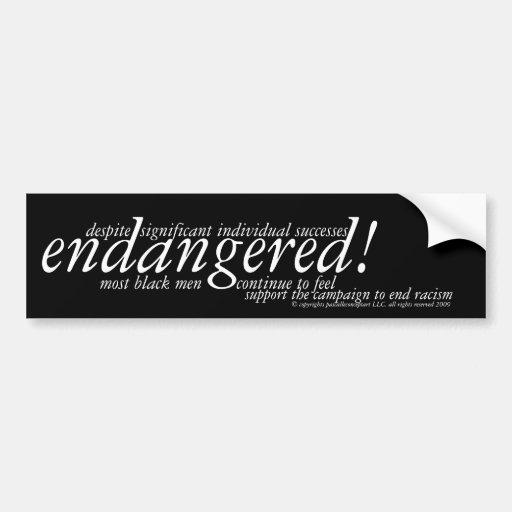 campaña en peligro del ~ para terminar racismo etiqueta de parachoque