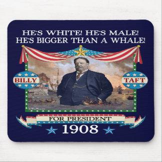 Campaña Mousepad de William Howard Taft 1908