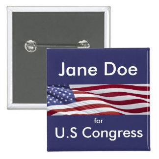 Campaña política patriótica pin cuadrada 5 cm