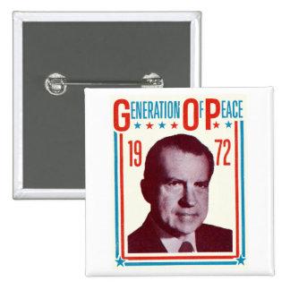Campaña presidencial 1972 de Nixon Pin Cuadrada 5 Cm