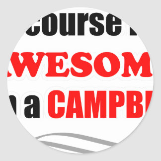 Campbell Awesome Family Round Sticker