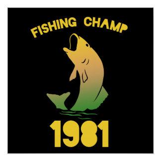 Campeón 1981 de la pesca perfect poster