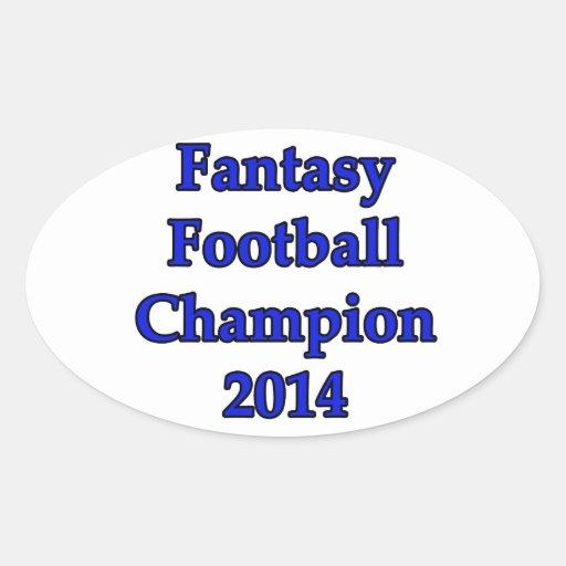 Campeón 2014 del fútbol de la fantasía pegatina ovalada